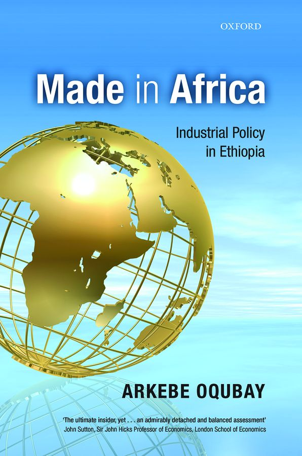Made in Africa: Industrial Policy in Ethiopia